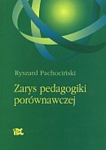 Okładka książki Zarys pedagogiki porównawczej