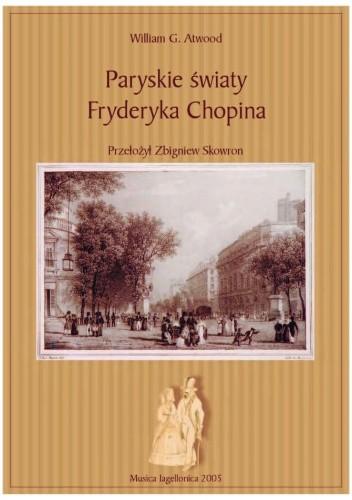 Okładka książki Paryskie światy Fryderyka Chopina