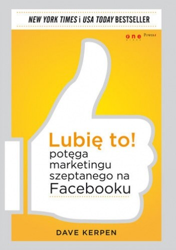 Okładka książki Lubię to! Potęga marketingu szeptanego na Facebooku