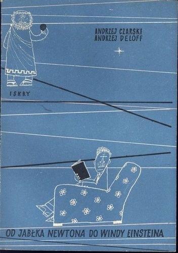 Okładka książki Od jabłka Newtona do windy Einsteina