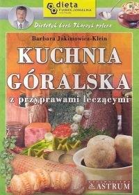 Okładka książki Kuchnia góralska z przyprawami leczącymi