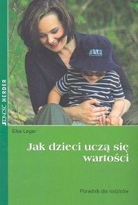Okładka książki Jak dzieci uczą się wartości