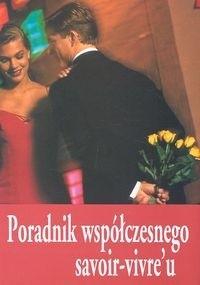 Okładka książki Poradnik współczesnego savoir-vivre'u