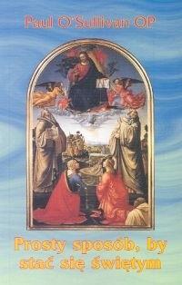 Okładka książki Prosty sposób by stać się świętym