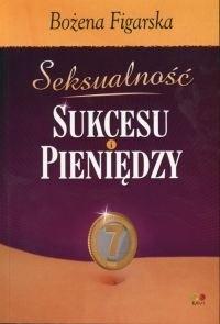 Okładka książki Seksualność sukcesu i pieniędzy