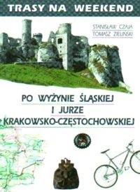 Okładka książki Trasy na weekend po Wyżynie ląskiej i Jurze Krakowsko Często