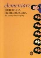 Elementarz Wojciecha Eichelbergera dla kobiety i mężczyzny