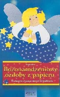 Okładka książki Bożonarodzeniowe ozdoby z papieru