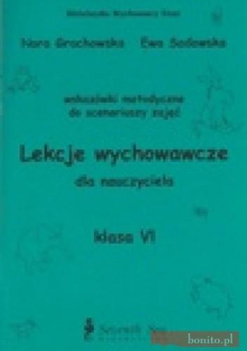 Okładka książki Lekcje wychowawcze - poradnik, szkoła podstawowa, klasa 6