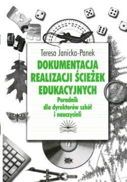 Okładka książki Dokumentacja realizacji ścieżek edukacyjnych. Poradnik dla dyrektorów szkół i nauczycieli