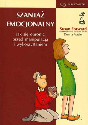 Okładka książki Szantaż emocjonalny
