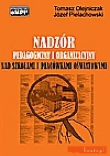 Okładka książki Nadzór pedagogiczny i organizacyjny nad szkołami i placówkami oświatowymi