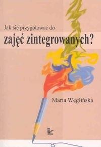 Okładka książki Jak się przygotować do zajęć zintegrowanych?