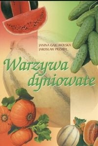 Okładka książki Warzywa dyniowate
