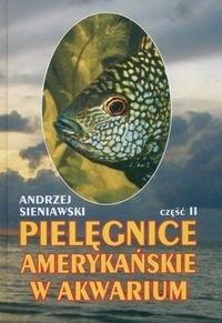 Okładka książki Pielęgnice amerykańskie w akwarium. Część 2