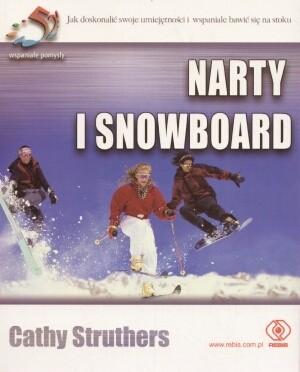 Okładka książki Narty i snowboard. 52 wspaniałe pomysły