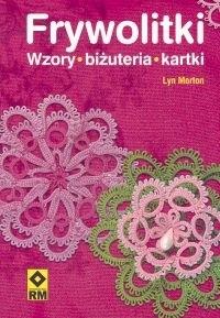 Okładka książki Frywolitki. Wzory - biżuteria - kartki