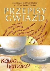 Okładka książki Kawa czy herbata? Przepisy gwiazd