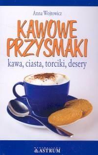 Okładka książki Kawowe przysmaki