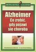 Okładka książki Alzheimer Co robić gdy pojawi się choroba
