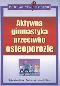 Okładka książki Aktywna gimnastyka przeciwko osteoporozie