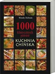 Okładka książki 1000 klasycznych potraw. Kuchnia Chińska