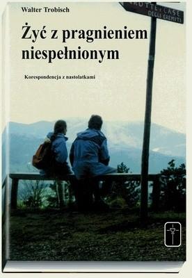 Okładka książki Żyć z pragnieniem niespełnionym