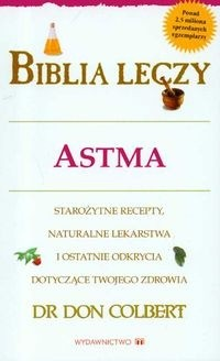 Okładka książki Biblia leczy. Astma