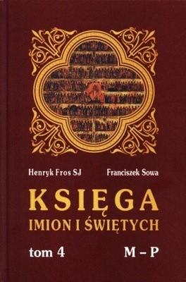 Okładka książki Księga imion i świętych Tom 4 M-P