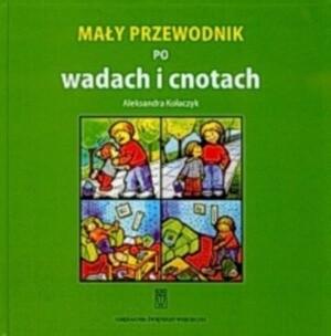 Okładka książki Mały przewodnik po wadach i cnotach
