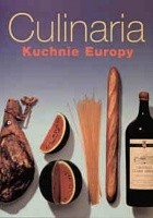 Culinaria. Kuchnie Europy