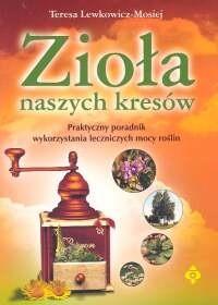 Okładka książki Zioła naszych Kresów