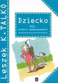 Okładka książki Dziecko dla średnio zaawansowanych