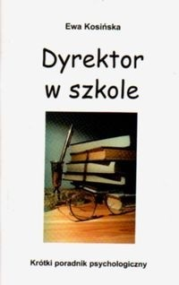 Okładka książki Dyrektor w szkole