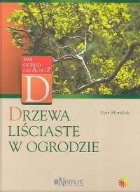 Okładka książki Drzewa liściaste w ogrodzie