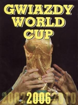 Okładka książki Gwiazdy World Cup 2006