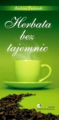 Okładka książki Herbata bez tajemnic