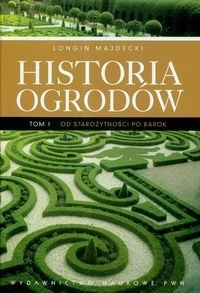 Okładka książki Historia ogrodów T .1