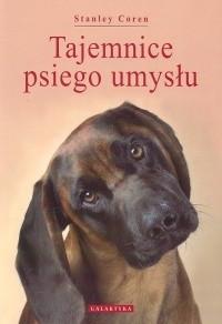 Okładka książki Tajemnice psiego umysłu