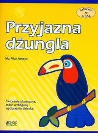 Okładka książki Przyjazna dżungla. Sztuczki ze sztuką