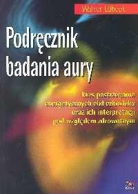 Okładka książki Podręcznik badania aury