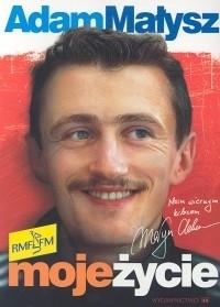 Okładka książki Moje życie - Adam Małysz