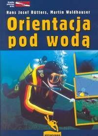 Okładka książki Orientacja pod wodą