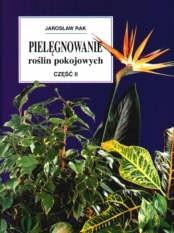 Okładka książki Pielęgnowanie roślin pokojowych, cz. 2