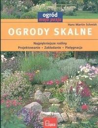 Okładka książki Ogrody skalne Ogród moja pasja