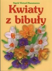 Okładka książki Kwiaty z bibuły