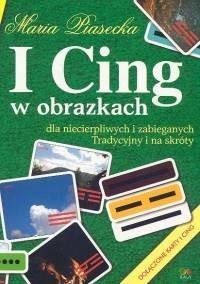 Okładka książki I Cing w obrazkach dla niecierpliwych i zabieganych. Tradycyjny i na skróty
