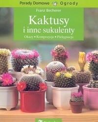 Okładka książki Kaktusy i inne sukulenty