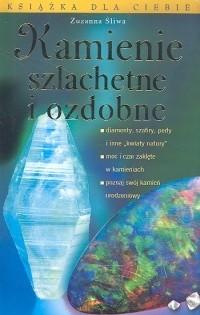 Okładka książki Kamienie szlachetne i ozdobne