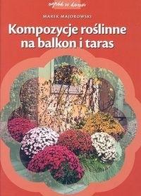 Okładka książki Kompozycje roślinne na balkon i taras